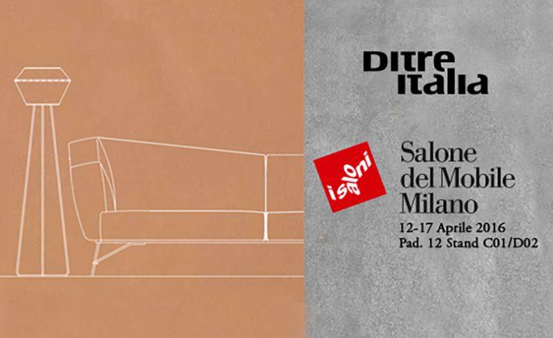 Ditre Italia partecipa al Salone del Mobile 2016 a Milano
